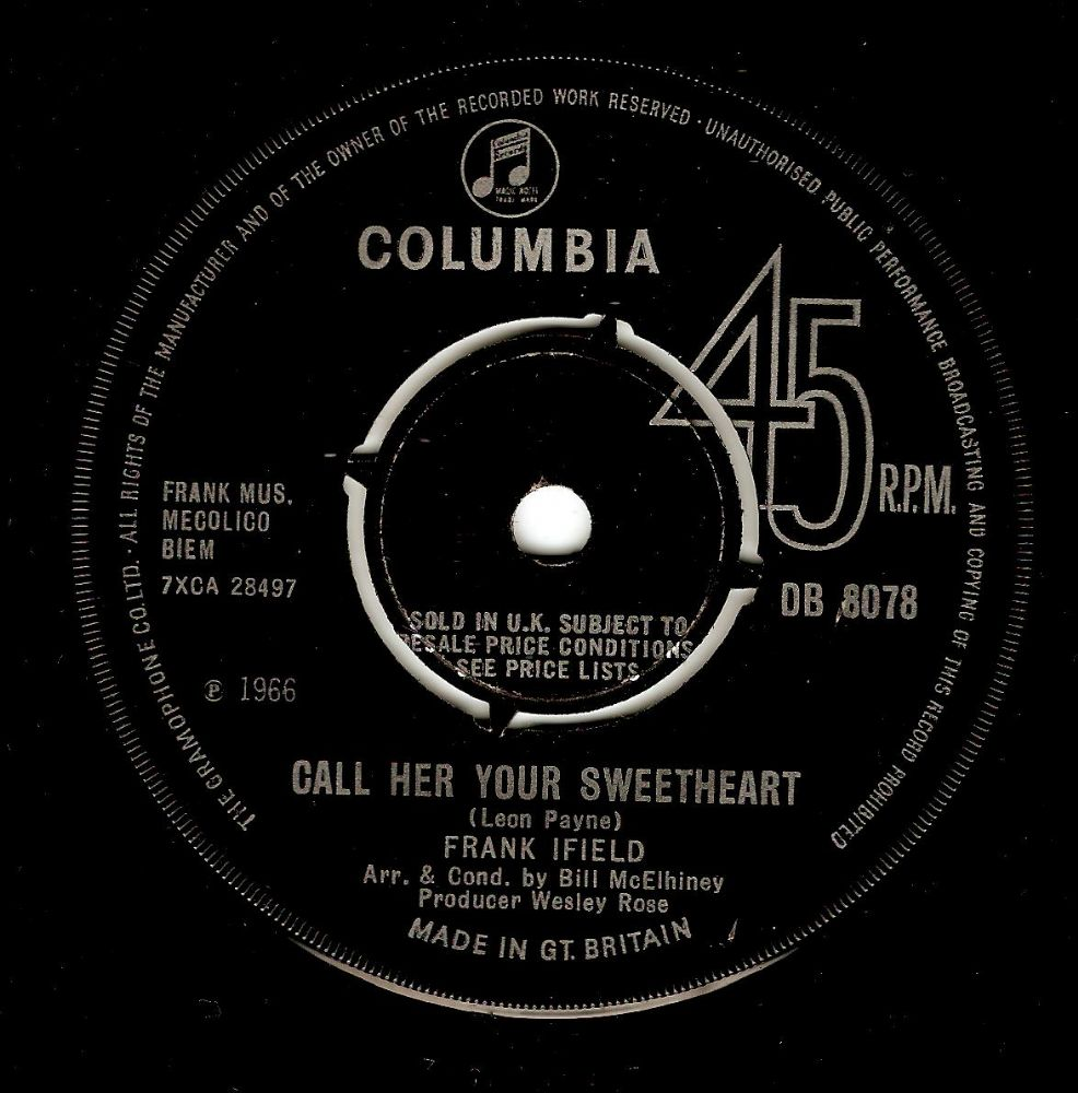 FRANK IFIELD Call Her Your Sweetheart Vinyl Record 7 Inch Columbia 1966